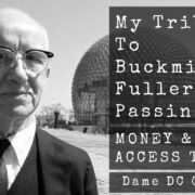 buckminster fuller dame doria cordova money and you access to cash